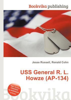 USS General R. L. Howze (AP-134)  by  Jesse Russell