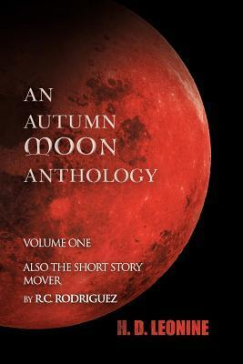 An Autumn Moon Anthology  by  H.D. Leonine