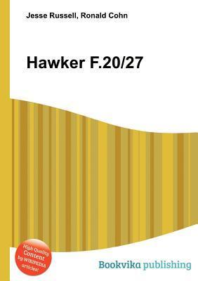 Hawker F.20/27  by  Jesse Russell