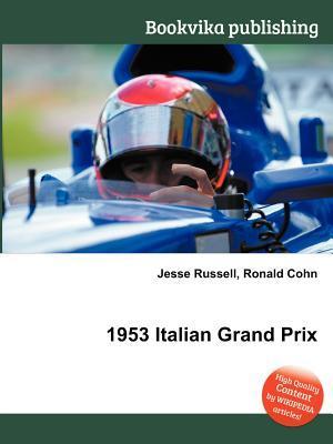 1953 Italian Grand Prix Jesse Russell