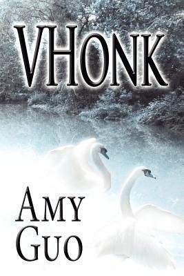 Vhonk  by  Amy Guo