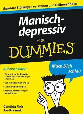 Manisch-Depressiv Fur Dummies Candida Fink