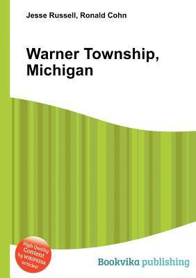 Warner Township, Michigan  by  Jesse Russell