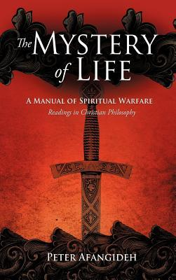 The Mystery of Life Peter Afangideh