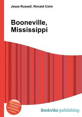 Booneville, Mississippi  by  Jesse Russell