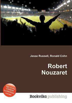 Robert Nouzaret Jesse Russell