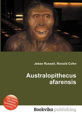 Australopithecus Afarensis  by  Jesse Russell