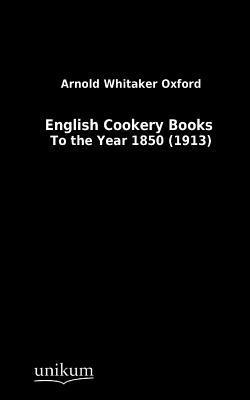 English Cookery Books Arnold Oxford