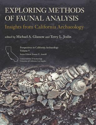 Exploring Methods of Faunal Analysis: Insights from California Archaeology  by  Michael A. Glassow