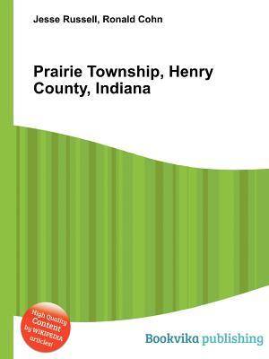 Prairie Township, Henry County, Indiana Jesse Russell