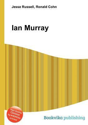 Ian Murray  by  Jesse Russell