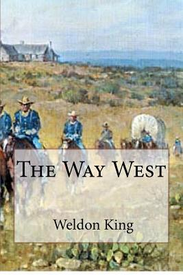 The Way West MR Weldon King