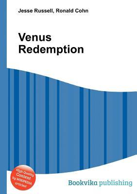 Venus Redemption  by  Jesse Russell