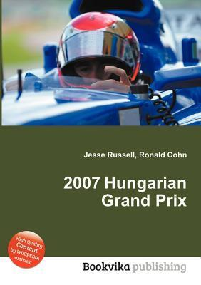 2007 Hungarian Grand Prix  by  Jesse Russell