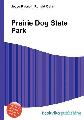 Prairie Dog State Park  by  Jesse Russell