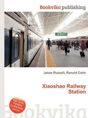 Xiaoshao Railway Station  by  Jesse Russell