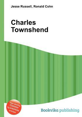 Charles Townshend Jesse Russell