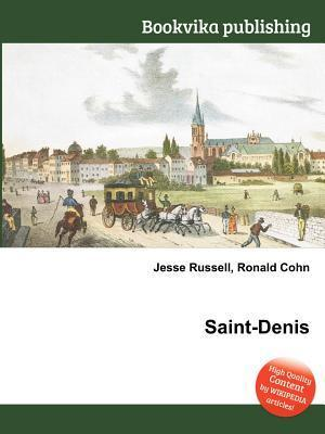 Saint-Denis  by  Jesse Russell