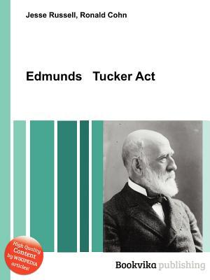 Edmunds Tucker ACT  by  Jesse Russell