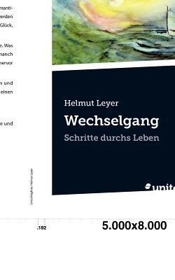 Wechselgang  by  Helmut Leyer