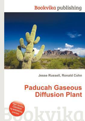 Paducah Gaseous Diffusion Plant Jesse Russell