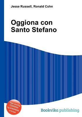 Oggiona Con Santo Stefano  by  Jesse Russell