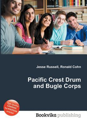 Pacific Crest Drum and Bugle Corps Jesse Russell
