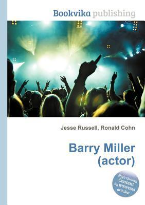 Barry Miller  by  Jesse Russell