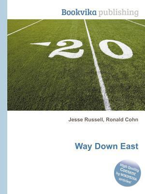 Way Down East Jesse Russell