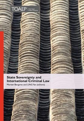 State Sovereignty and International Criminal Law Morten Bergsmo