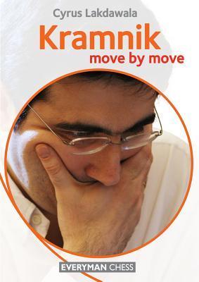 Kramnik: Move  by  Move by Cyrus Lakdawala