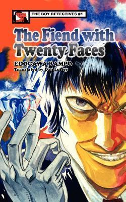 The Fiend with Twenty Faces  by  Rampo Edogawa