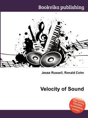Velocity of Sound Jesse Russell