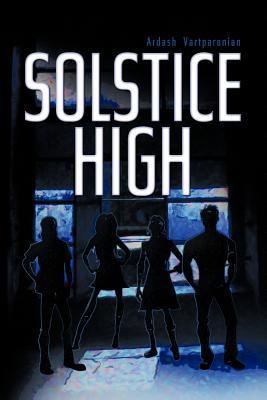 Solstice High  by  Ardash Vartparonian