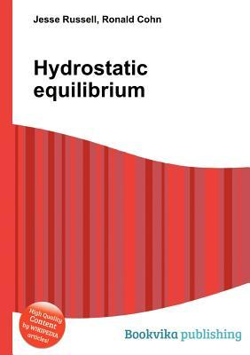Hydrostatic Equilibrium Jesse Russell