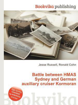 Battle Between Hmas Sydney and German Auxiliary Cruiser Kormoran  by  Jesse Russell