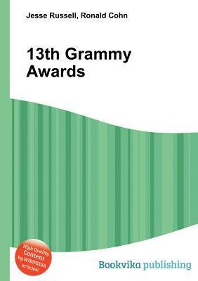 13th Grammy Awards  by  Jesse Russell