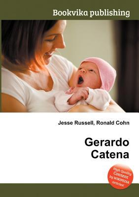 Gerardo Catena Jesse Russell