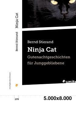 Ninja Cat  by  Bernd Stierand