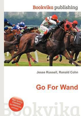 Go for Wand Jesse Russell