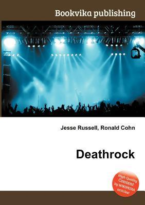 Deathrock  by  Jesse Russell