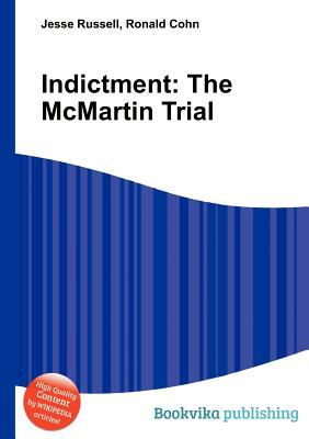 Indictment: The McMartin Trial Jesse Russell