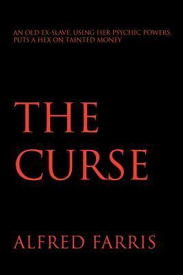 The Curse  by  Alfred Farris