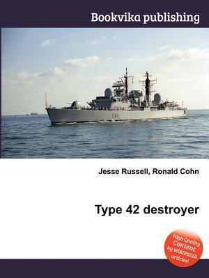 Type 42 Destroyer  by  Jesse Russell