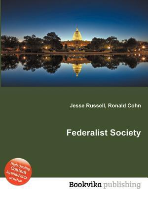 Federalist Society Jesse Russell