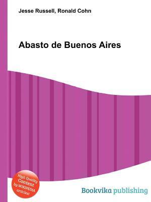 Abasto de Buenos Aires Jesse Russell