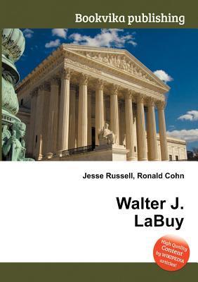 Walter J. Labuy  by  Jesse Russell