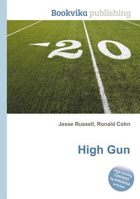 High Gun  by  Jesse Russell