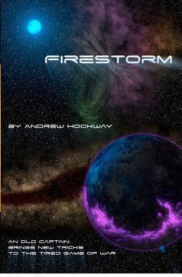 Firestorm: A Burnt Skies Novella  by  Andrew Hookway