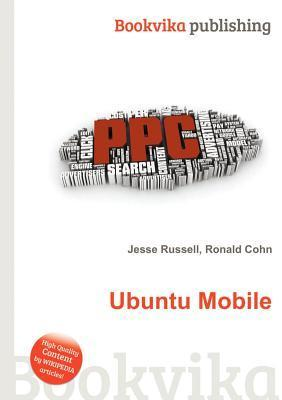 Ubuntu Mobile Jesse Russell